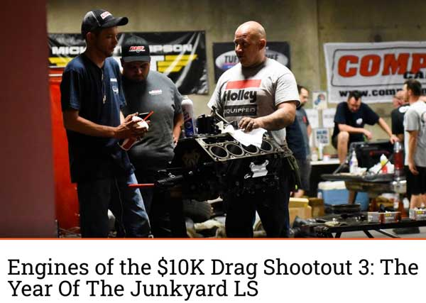 "Engine Labs: Featured Article! ""Engines of the $10K Drag Shootout 3: The Year Of The Junkyard LS"""