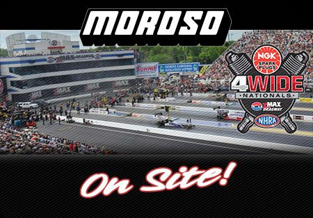 NHRA 4-Wide Nationals, Charlotte NC- Moroso On Site