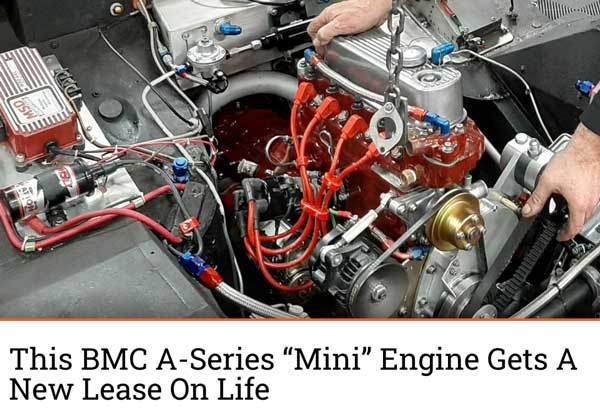 "Engine Labs: Featured Article! ""This BMC A-Series ""Mini"" Engine Gets A New Lease On Life"""