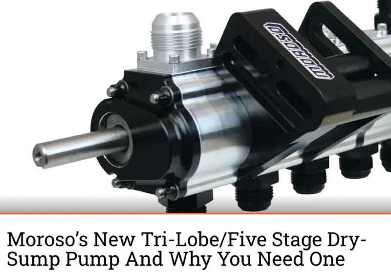 "Engine Labs: Featured Article! ""Moroso's New Tri-Lobe/Five Stage Dry-Sump Pump"""