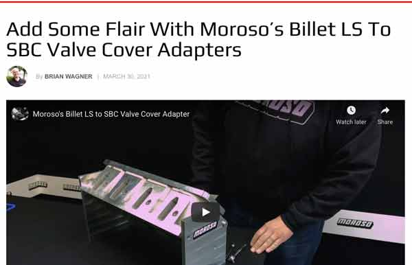 "LSX Magazine: Featured Article! ""Add Some Flair With Moroso's Billet LS To SBC Valve Cover Adapters"""