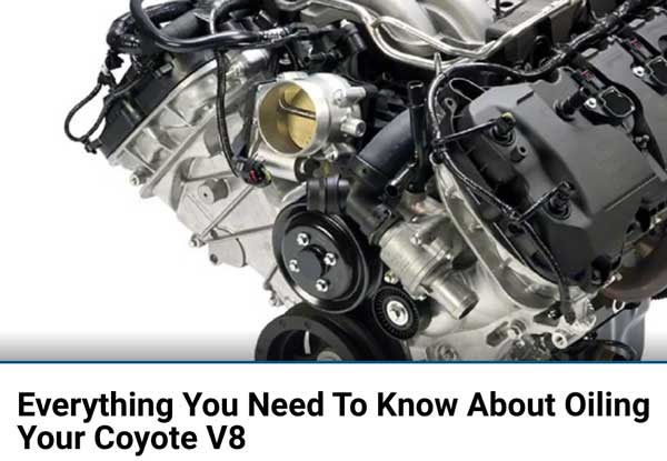 "Ford Muscle: Featured Article! ""Everything You Need To Know About Oiling Your Coyote V8"""