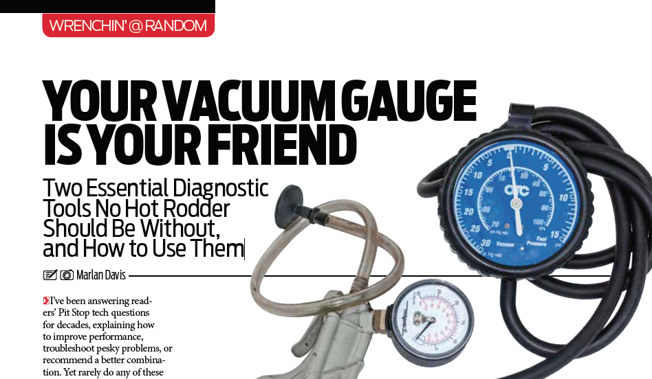 "Hot Rod Magazine: ""Your Vacuum Gauge Is Your Friend""; Featured Article!"
