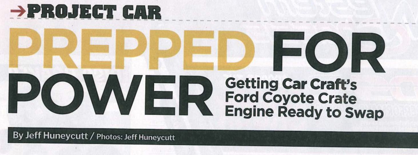 "Car Craft Magazine: ""Prepped For Power""; Featured Article!"