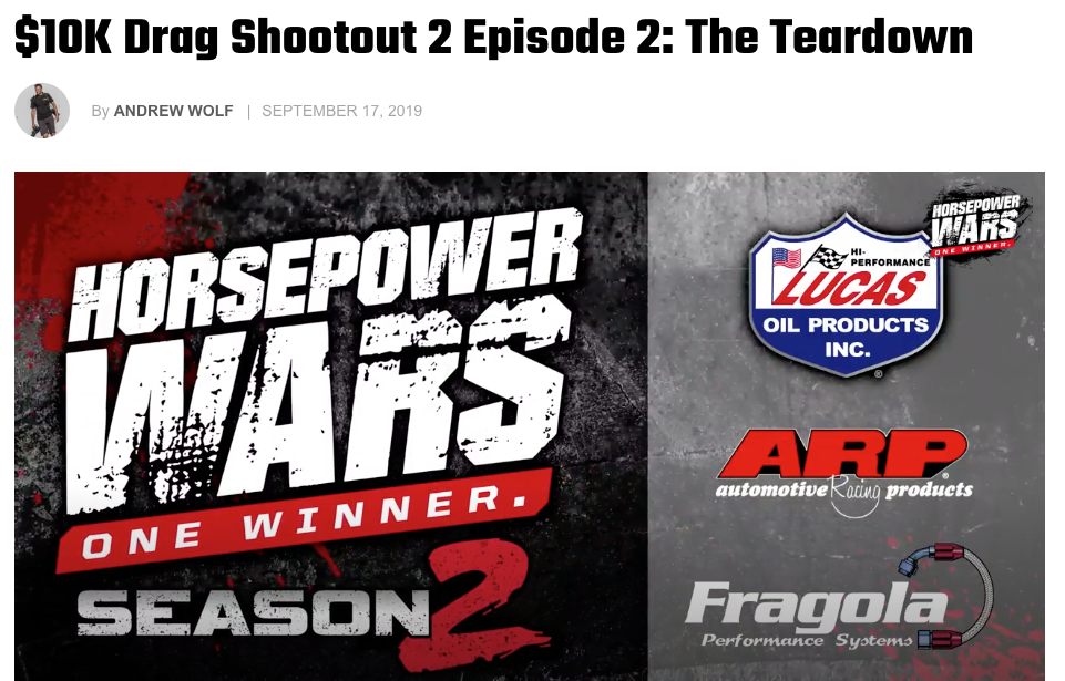 Horsepower Wars; $10k Drag Shootout 2 Episode 2: the Teardown