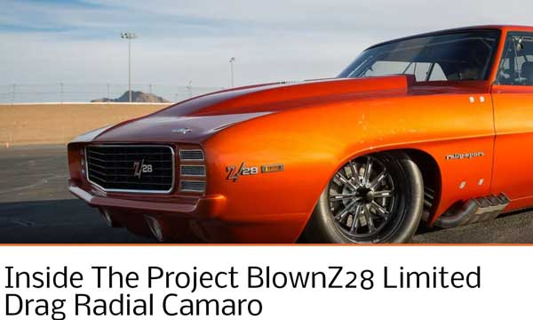 "Chevy Hardcore: Featured Article! ""Inside The Project BlownZ28 Limited Drag Radial Camaro"""